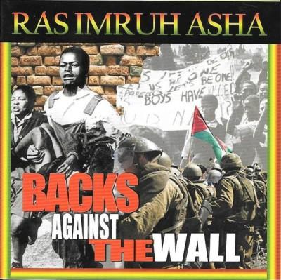 Ras Imru - Backs Against The Wall