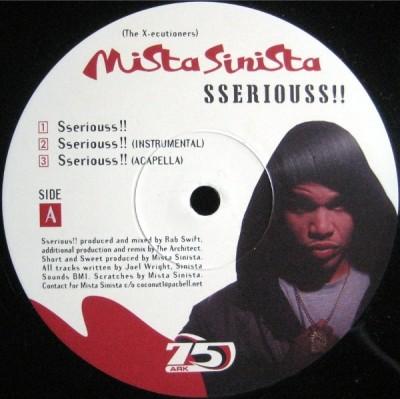 Mista Sinista - Sseriouss!!