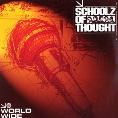 Schoolz Of Thought - World Wide MC's