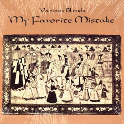 Various Blends - My Favorite Mistake