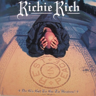 Richie Rich - Do G's Get To Go To Heaven?
