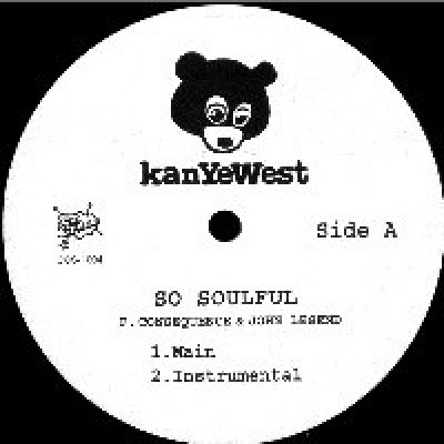 Kanye West - So Soulful / Whole Life