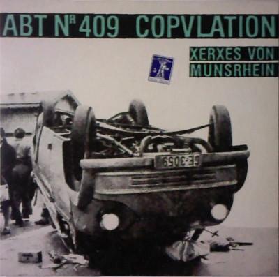 Abteilung Nr 409 - Abt Nr 409 - Copvlation - Xerxes Von Munshrein