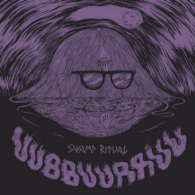 Uubbuurruu / El Napoleon - Swamp Ritual