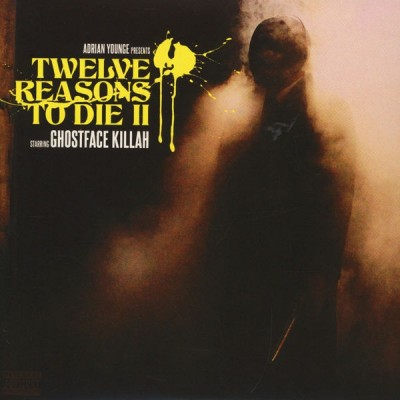 Ghostface Killah - Twelve Reasons To Die II (Return Of The Savage / King Of New York)