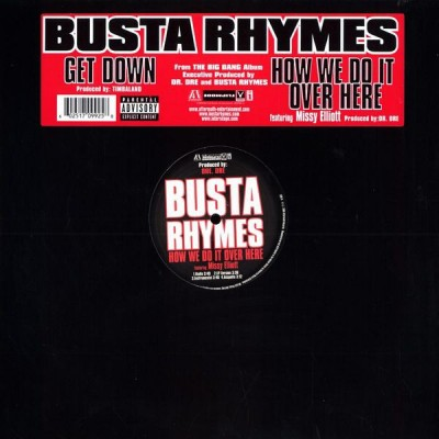 Busta Rhymes - Get Down / How We Do It Over Here
