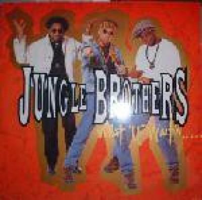 "Jungle Brothers - What ""U"" Waitin' ""4""?"