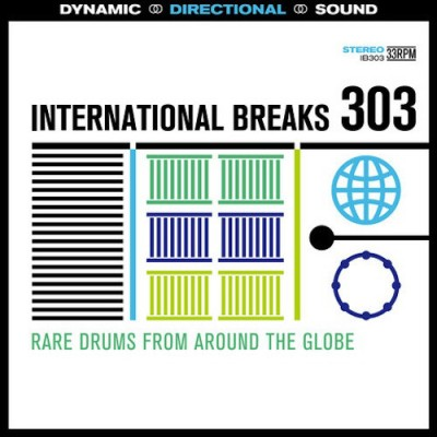 Unknown Artist - International Breaks 303: Rare Breaks From Around The Globe