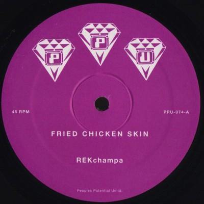 REKchampa - Fried Chicken Skin