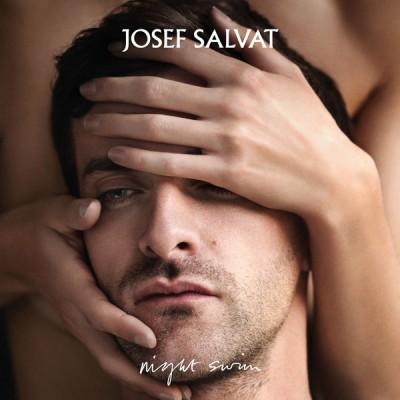 Josef Salvat - Night Swim
