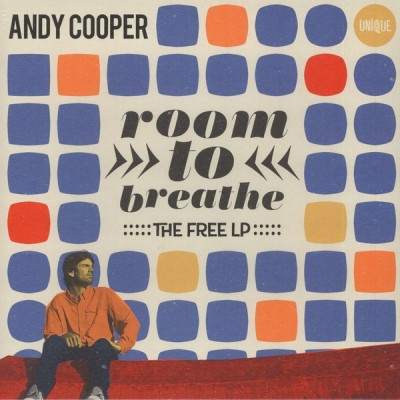 Andy Cooper - Room To Breathe (The Free LP)