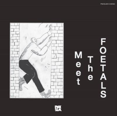 The Foetals - Meet The Foetals