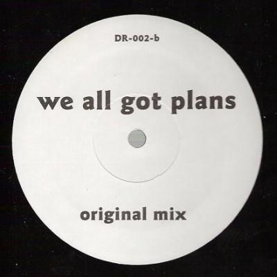 Rakim - We All Got Plans