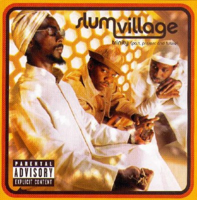 Slum Village - Trinity (Past, Present And Future)