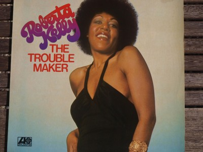 Roberta Kelly - The Trouble Maker