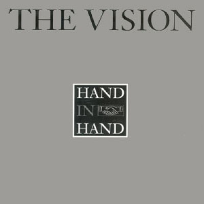 The Vision - Hand In Hand
