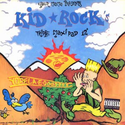 Kid Rock - Your Mama Presents Kid Rock's Triple Maxi Pad 12""