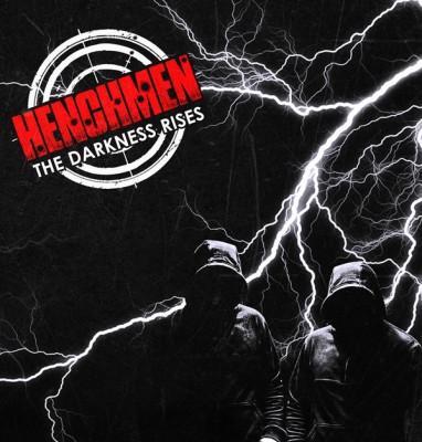 Henchmen - The Darkness Rises