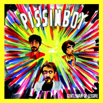 Pissinboy - Gentleman Of Leisure