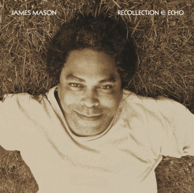 James Mason - Recollection ∈ Echo