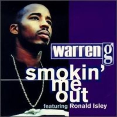 Warren G - Smokin' Me Out