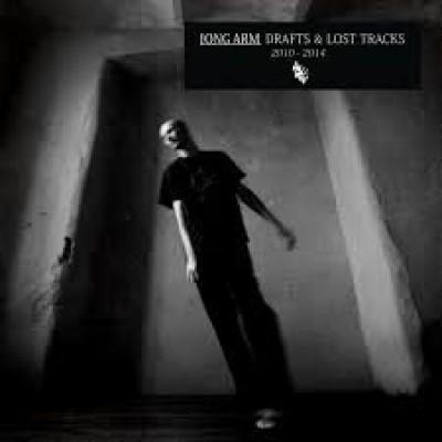 Long Arm - Drafts & Lost Tracks 2010 - 2014