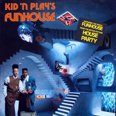 Kid 'N' Play - Kid 'N Play's Funhouse