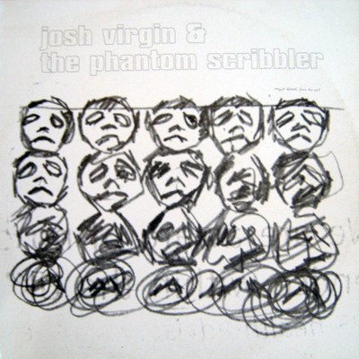 Josh Virgin & The Phantom Scribbler - Josh Virgin & The Phantom Scribbler
