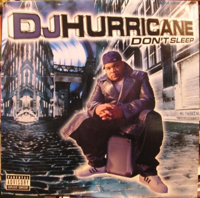 DJ Hurricane - Don't Sleep
