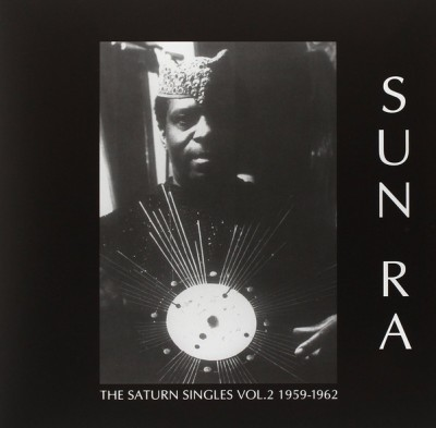 Sun Ra - The Saturn Singles Vol. 2 1959-1962