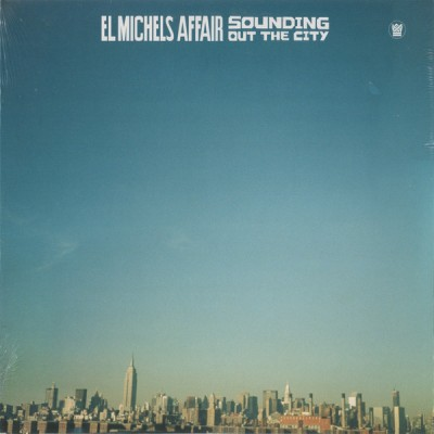El Michels Affair - Sounding Out The City