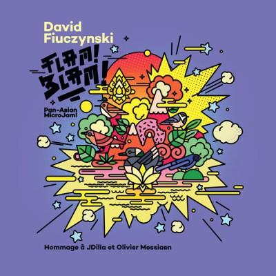 David Fiuczynski - Flam!Blam! (Pan-Asian MicroJam! Hommage à J Dilla et Olivier Messiaen)