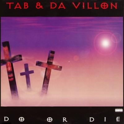Tab & Da Villon - Do Or Die