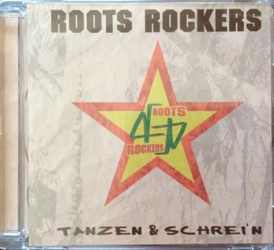 Roots Rockers - Tanzen & Schrei'n