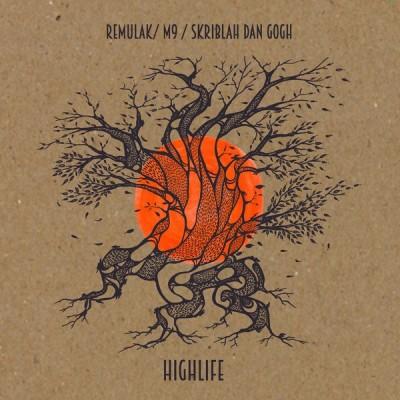 Remulak - Highlife