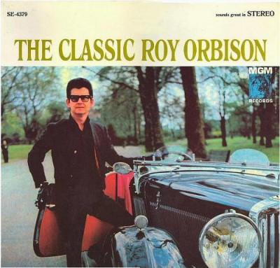 Roy Orbison - The Classic Roy Orbison