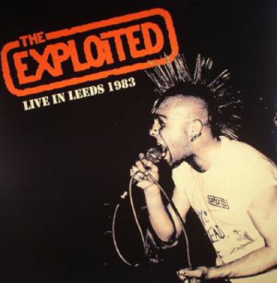 The Exploited - Live In Leeds 1983