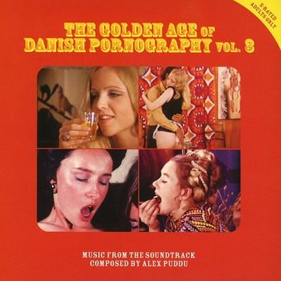 Alex Puddu - The Golden Age Of Danish Pornography Vol. 3