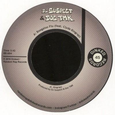 DJ Suspect & Doc Tmk - Boogaloo Flu / That'll Never Happen