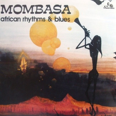 Mombasa - African Rhythms & Blues