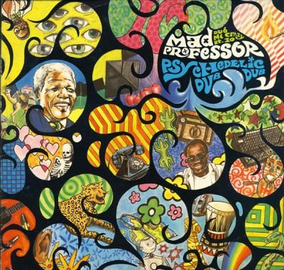 Mad Professor - Dub Me Crazy Pt. 10: Psychedelic Dub