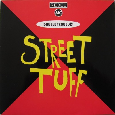 Double Trouble - Street Tuff