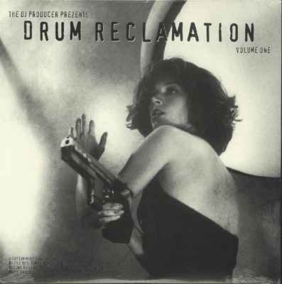 The DJ Producer - Prezents Drum Reclamation Volume One