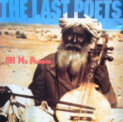The Last Poets - Oh My People