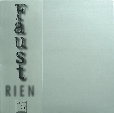 Faust - Rien