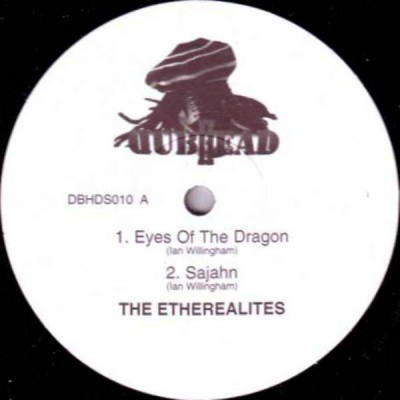 Etherealities - Eyes Of The Dragon / Sajahn / Board Of The Dub Train / Analogue Dub Phase