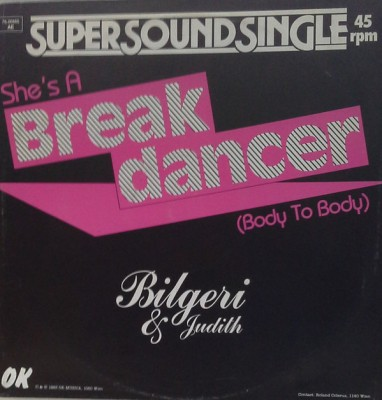 Bilgeri & Judith - She's A Break Dancer