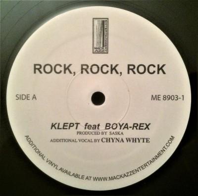 Klept Feat Boya-Rex - Rock, Rock, Rock / O.C. Zodics