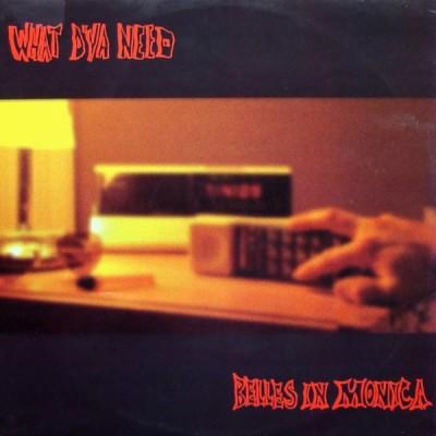 Belles In Monica - What D'Ya Need