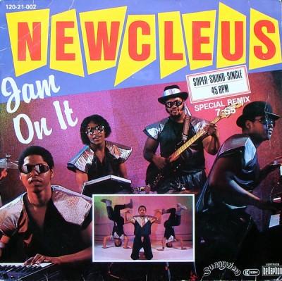 Newcleus - Jam On It
